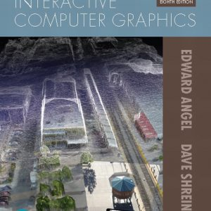 Solution Manual For Pearson eText for Interactive Computer Graphics 8th Edition By Angel