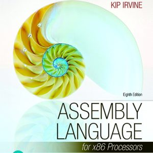 Test Bank For Pearson eText for Assembly Language for x86 Processors 8th Edition By Irvine