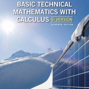 Solution Manual For Basic Technical Mathematics with Calculus SI Version 11th Canadian Edition By J. Washington