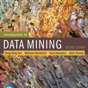 Solution Manual For Introduction to Data Mining, 2nd Edition By Tan
