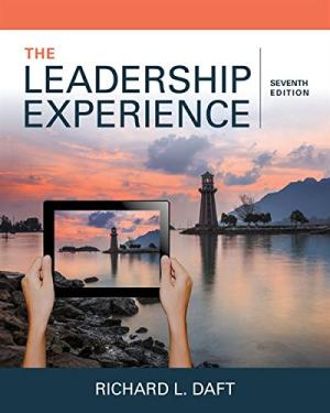 Test bank (Complete Download) for The Leadership Experience 7th Edition Richard L. Daft ISBN: 9781337102278 Instantly Downloadable Test Bank
