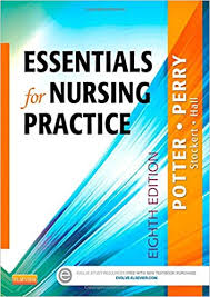 Test Bank (Complete Download) For Essentials for Nursing Practice 8th Edition by Potter ISBN: 9780323112024 Instantly Downloadable Test Bank
