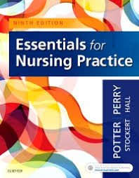 Test Bank (Complete Download) For Essentials for Nursing Practice 9th Edition by Potter ISBN: 9780323481847 Instantly Downloadable Test Bank