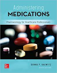 Test Bank (Complete Download) for Administering Medications 9th Edition by Gauwitz ISBN: 9781259928178 Instantly Downloadable Test Bank