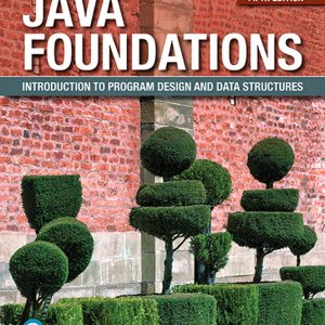 Test Bank For Java Foundations: Introduction to Program Design and Data Structures 5th Edition By Lewis