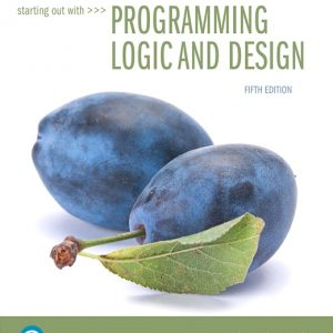 Test Bank For Starting Out with Programming Logic and Design, 5th Edition By Gaddis