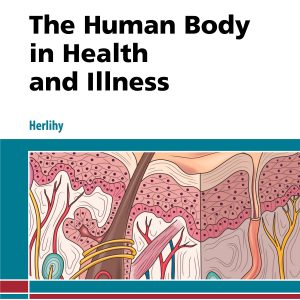 Test Bank (Complete Download) For Human Body in Health and Illness 6th Edition by Herlihy ISBN: 9780323498449 Instantly Downloadable Test Bank