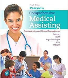 Test Bank (Complete Download) For Pearsons Comprehensive Medical Assisting 4th Edition by Beaman ISBN: 9780134420202 Instantly Downloadable Test Bank