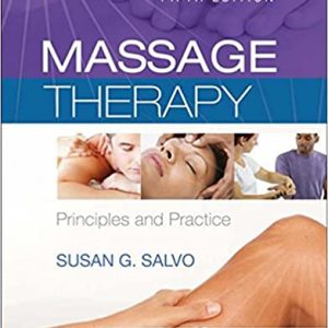 Test Bank (Download Now) For Massage Therapy 5th Edition by Salvo ISBN: 9780323239714
