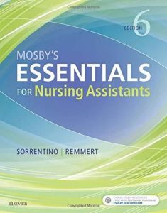 Test Bank (Complete Download) For Mosby's Essentials for Nursing Assistants 6th Edition by Sorrentino ISBN: 9780323523929 Instantly Downloadable Test Bank