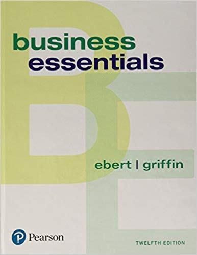 Solution Manual (Complete Download) for Business Essentials, 12th Edition By Ronald J. Ebert,Ricky W. Griffin,ISBN-13 9780134728698 Instantly Downloadable Solution Manual