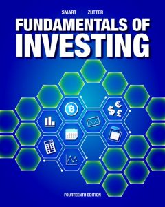 Solution Manual (Complete Download) for Fundamentals of Investing , 14th Edition By Scott B. Smart,Chad J. Zutter,ISBN-139780134897783 Instantly Downloadable Solution Manual