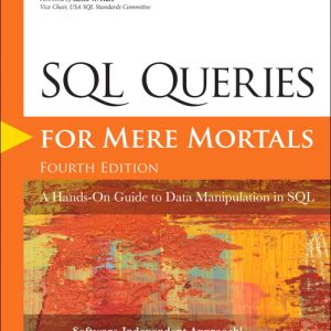 Solution Manual (Complete Download) for SQL Queries for Mere Mortals A Hands-On Guide to Data Manipulation in SQL, 4th Edition By John L. Viescas,ISBN-139780134858425 Instantly Downloadable Solution Manual