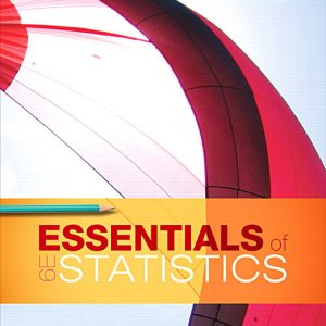 Solution Manual (Complete Download) for Essentials of Statistics Plus MyLab Statistics with Pearson eText 6th Edition By Mario F. Triola, ISBN-10: 0134858514, ISBN-13: 9780134858517 Instantly Downloadable Solution Manual