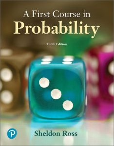 Solution Manual (Complete Download) for First Course in Probability, A, 10th Edition By Sheldon Ross, ISBN-10: 0134753119, ISBN-13: 9780134753119 Instantly Downloadable Solution Manual