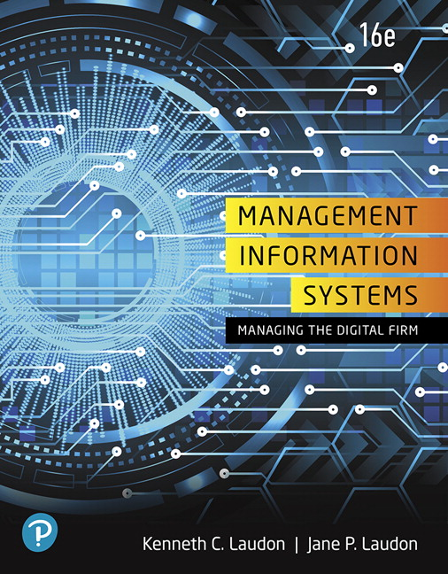 Solution Manual (Complete Download) for Management Information Systems: Managing the Digital Firm, 16th Edition By Kenneth C. Laudon, Jane P. Laudon, ISBN-13:9780135192665 Instantly Downloadable Solution Manual