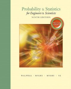 Solution Manual (Complete Download) for Probability and Statistics for Engineers and Scientists, Plus MyLab Statistics with Pearson eText 9th Edition By Ronald E. Walpole, Raymond H. Myers, Sharon L. Myers, Keying Ye, ISBN-10: 0134468910, ISBN-13: 9780134468914 Instantly Downloadable Solution Manual