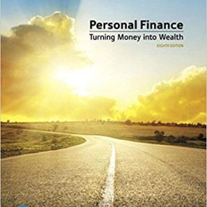 Test Bank (Complete Download) for Personal Finance, 8th Edition By Arthur J. Keown,ISBN-13 9780134730929 Instantly Downloadable Test Bank