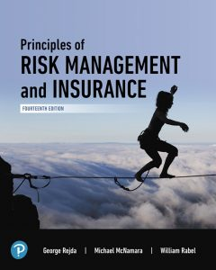 Test Bank (Complete Download) for Principles of Risk Management and Insurance , 14th Edition By George E. Rejda,Michael McNamara, William Rabel, ISBN-139780135185735 Instantly Downloadable Test Bank
