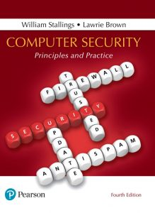 Test Bank (Complete Download) for Computer Security: Principles and Practice, 4th Edition By William Stallings,Lawrie Brown,ISBN-13:9780134794389 Instantly Downloadable Test Bank