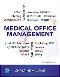 Test Bank (Complete Download) For Medical Office Management 2nd Edition by Malone ISBN: 9780134868288 Instantly Downloadable Test Bank
