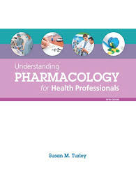 Test Bank (Complete Download) For Understanding Pharmacology For Health Professionals 5th Edition by Turley ISBN: 9780133911268 Instantly Downloadable Test Bank