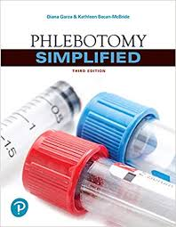 Test Bank (Complete Download) For Phlebotomy Simplified 3rd Edition by Garza ISBN: 9780134718347 Instantly Downloadable Test Bank